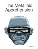 MetalloidApprehension_thumbnail